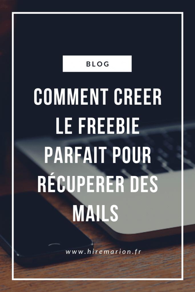 comment créer le freebie parfait pour récupérer des mails